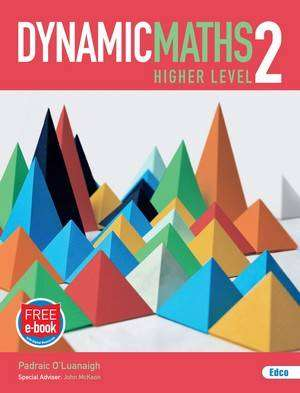 Cover of Dynamic Maths Higher Level Book 2 - Padraic O'Luanaigh - 9781845367435