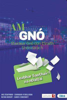 Cover of Am Gno WORKBOOK ONLY (Leabhar Saothair na Daltai) - 9781845367534
