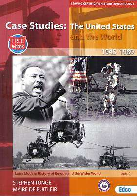 Cover of Case Studies : United States and the World 1945-1989 : Topic 6 - Stephen Tonge - 9781845367695