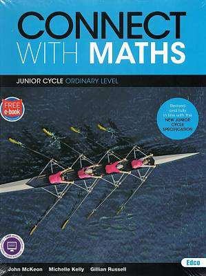 Cover of Connect with Maths - Ordinary Level 2nd & 3rd Year - John McKeon, Michelle Kelly, Gillian Rus - 9781845368265