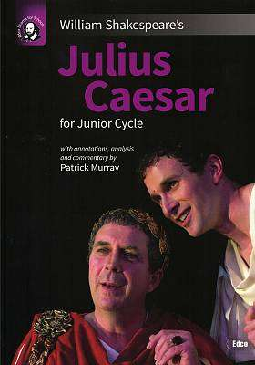 Cover of Julius Caesar - Junior Certificate - Patrick Murray - 9781845368340