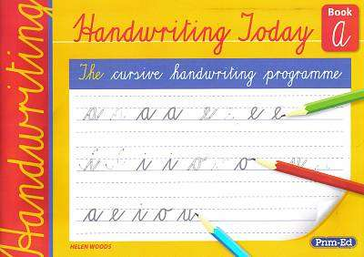 Cover of Handwriting Today Book A - Senior Infants - Helen Woods - 9781846542329