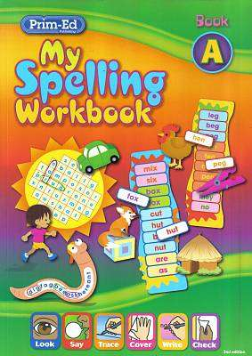 Cover of My Spelling Workbook  A - 2nd Edition - Prim-Ed - 9781846547805