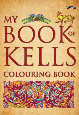 Cover of My Book of Kells Colouring Book - Eoin O'Brien - 9781847172747