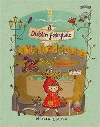 Cover of A Dublin Fairytale - Nicola Colton - 9781847177742