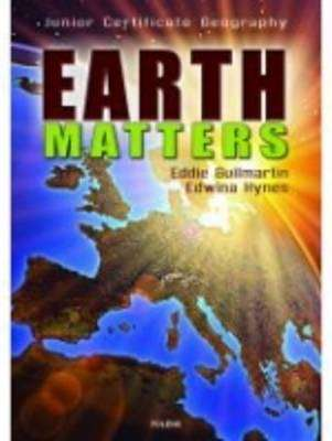 Cover of Earth Matters Textbook & Workbook - Eddie Guilmartin & Edwina Hynes - 9781847412119