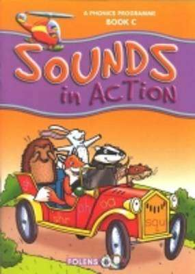 Cover of Sounds In Action C 3rd Class Phonics - Veronica Whelan - 9781847413093