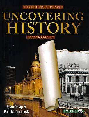 Cover of Uncovering History 2nd Edition - Sean Delap & Paul McCormac - 9781847414861