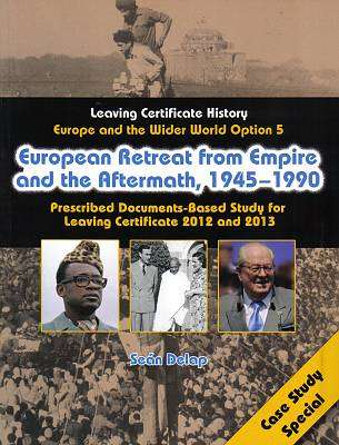 Cover of European Retreat From Empire & the Aftermath 1945-1990 Option 5 - Sean Delap - 9781847415837