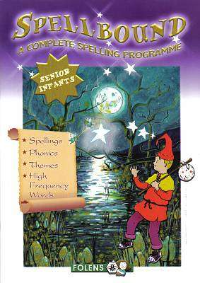 Cover of Spellbound Senior Infants - Francis Connolly Deirdre Whelan - 9781847416247