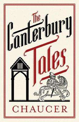 Cover of The Canterbury Tales - Geoffrey Chaucer - 9781847497413