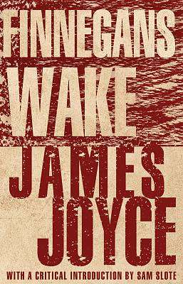 Cover of Finnegans Wake - James Joyce - 9781847498007