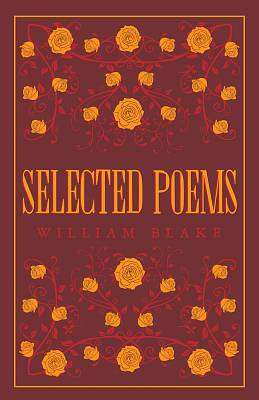 Cover of Selected Poems: Blake - William Blake - 9781847498212