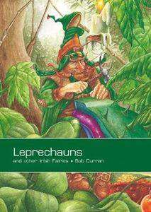 Cover of Leprechauns and Other Irish Fairies - Bob Curran - 9781847581679