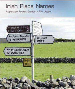 Cover of Irish Place Names - P.W. Joyce - 9781847581709