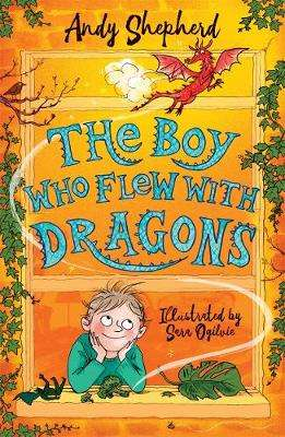 Cover of The Boy Who Flew with Dragons - Andy Shepherd - 9781848127357