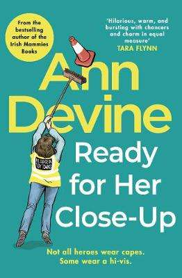 Cover of Ann Devine, Ready for Her Close-Up - Colm O'Regan - 9781848272477