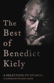 Cover of The Best of Benedict Kiely: A Selection of Stories - Benedict Kiely - 9781848407510