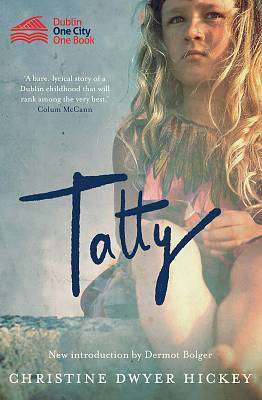 Cover of Tatty - Christine Dwyer Hickey - 9781848407619