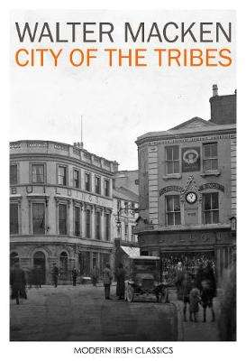 Cover of City of the Tribes - Walter Macken - 9781848407633