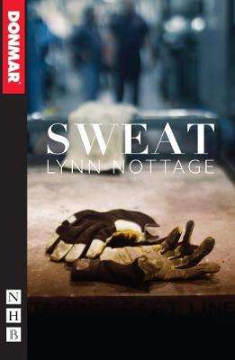 Cover of Sweat - Lynn Nottage - 9781848428188