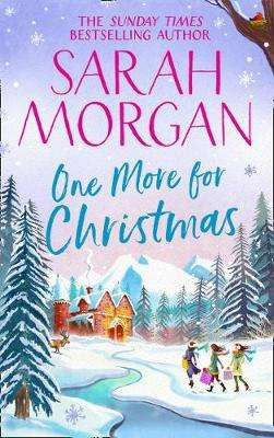 Cover of One More For Christmas - Sarah Morgan - 9781848457959