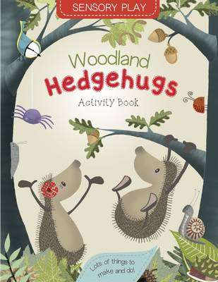 Cover of Woodland Hedgehugs Activity Book - Lucy Tapper - 9781848862548