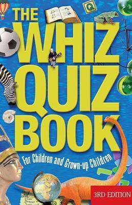Cover of The Whiz Quiz Book: For Children and Grown-Up Children - National Parents Council - 9781848892972