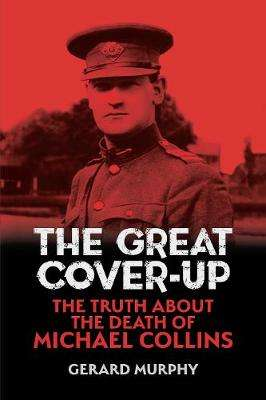 Cover of The Great Cover-Up - Gerard Murphy - 9781848893375
