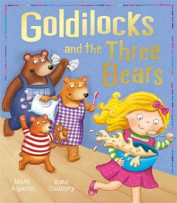 Cover of Goldilocks and the Three Bears - Mara Alperin - 9781848956834