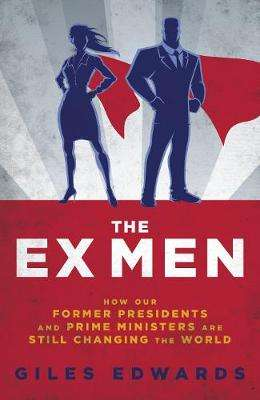 Cover of Ex Men - Giles Edwards - 9781849547703
