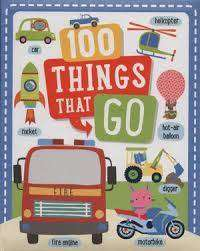 Cover of 100 Things That Go - 9781849993777