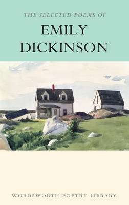 Cover of The Selected Poems of Emily Dickinson - Emily Dickinson - 9781853264191