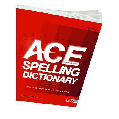 Cover of Ace Spelling Dictionary 4th Edition - David Moseley - 9781855035058