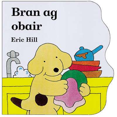 Cover of Bran Ag Obair - Eric Hill - 9781857912944
