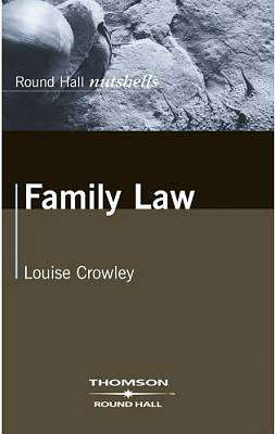 Cover of Round Hall Nutshells Family Law - Louise Crowley - 9781858005003