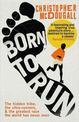 Cover of Born to Run - Christopher McDougall - 9781861978776