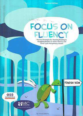 Cover of Focus on Fluency : Practical Strategies For Teaching Reading To Struggling Reade - ursula doherty - 9781900146289