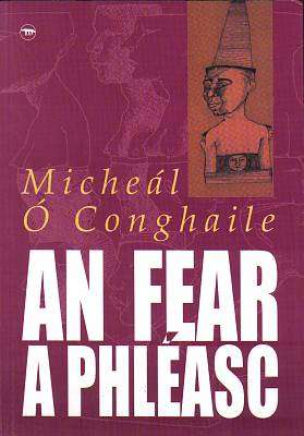 Cover of An Fear A Phleasc - Micheal O'conghaile - 9781902420844