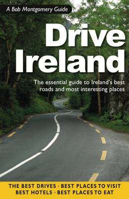 Cover of Drive Ireland - Bob Montgomery - 9781902773315