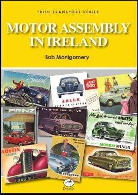 Cover of Motor Assembly In Ireland - Bob Montgomery - 9781902773353