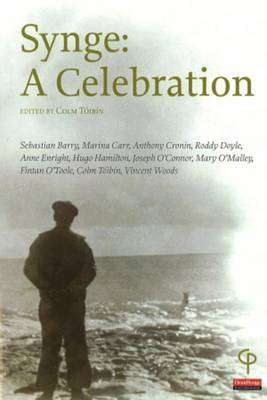 Cover of SYNGE: A CELEBRATION - Colm Toibin (Editor) - 9781904505143