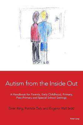 Cover of Autism from the Inside Out handbook - Emer Ring - 9781906165826