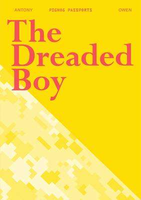 Cover of The Dreaded Boy - Antony Owen - 9781906309176