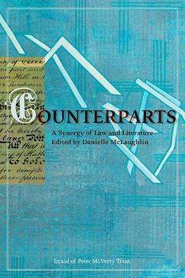 Cover of Counterparts: A Synergy of Law and Literature - Danielle McLaughlin - 9781906539764