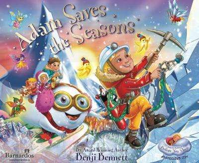 Cover of Adam Saves the Seasons - Benji Bennett - 9781906818135