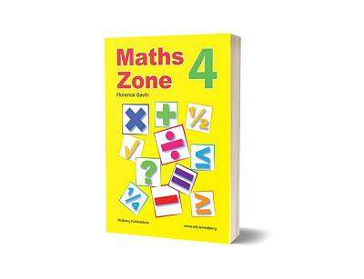 Cover of Maths Zone Book 4 - 2nd Class - Florence Gavin - 9781906926793