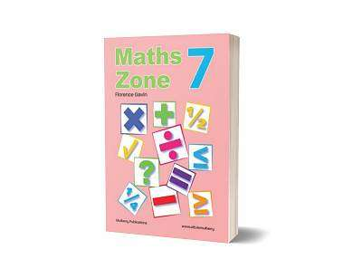 Cover of Maths Zone Book 7 - 5th Class - Florence Gavin - 9781906926823
