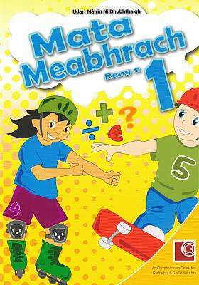 Cover of Mata Meabhach Rang a 1 / Mental Maths 1st Class - Mairin Ni Dhubhtaigh - 9781907330056