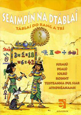 Cover of Seaimpin Na Dtablai 3 - Tablai do Rang a Tri - Educate.ie - 9781908507341